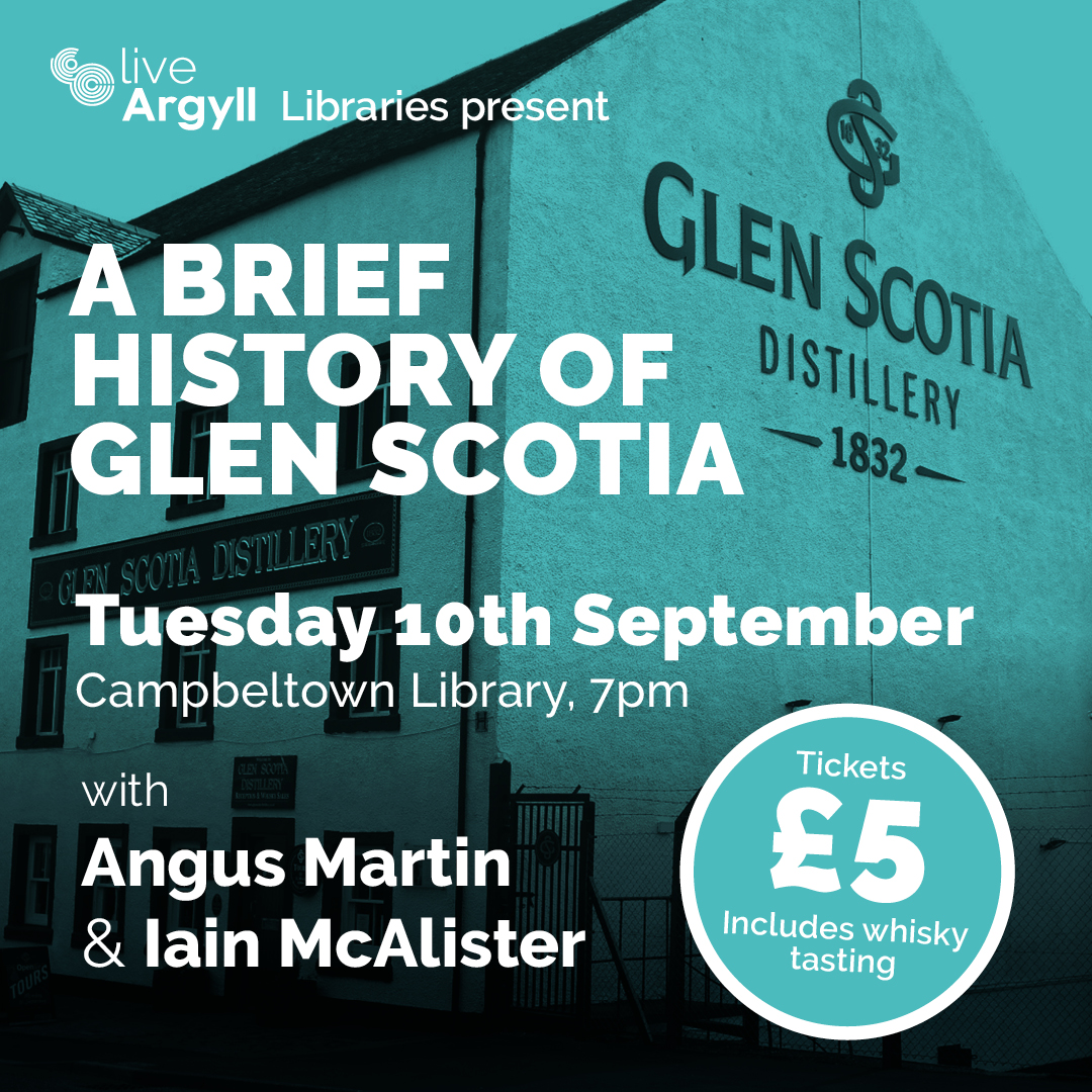 A Brief History of Glen Scotia - Live Argyll