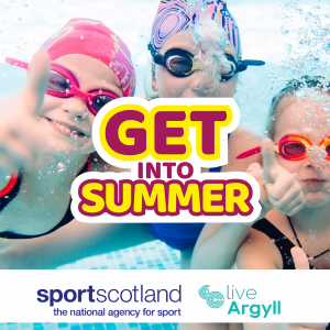 Get into Summer in Argyll and Bute
